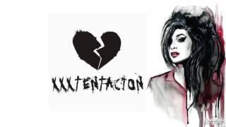 XXXTENTACİON - AMY 🍷🏘 ( R.I.P )