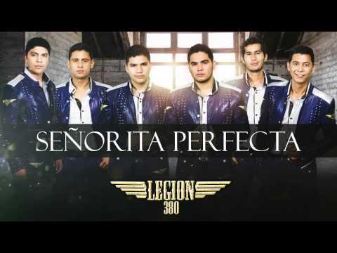 La Senorita Perfecta de Legion 380 Letra y Video