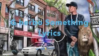 G Herbo - Something Lyrics
