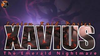 Xavius: Two Minute Tips | Normal/Heroic | Legion Raid Basics