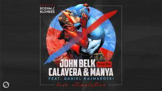 John Belk & Calavera & Manya feat  Daniel Kajmakoski - Love Stimulation (Boehm Radio Edit)
