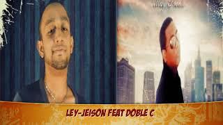 Llename de tu Amor (Ley-Jeison Feat Doble C)