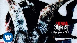 Slipknot - People = Shit (Audio)