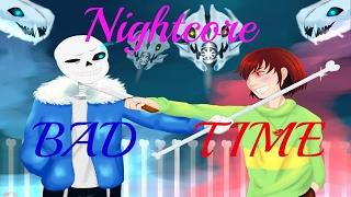 Nightcore - BAD TIME