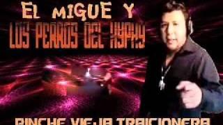 HAY TE VA LA VERDE-EL MIGUE Y LOS PERROS DEL HYPHY
