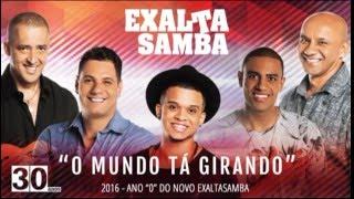 O Mundo Tá Girando  - EXALTASAMBA - CD/EP - 2.016