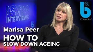 Slow Down Ageing -- The Best Anti Ageing Tips by Marisa Peer.