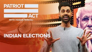 Indian Elections   Patriot Act with Hasan Minhaj   Netflix