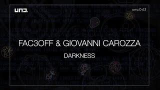 UNO043 - FAC3OFF + GIOVANNI CAROZZA :: DARKNESS