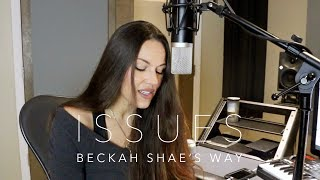 "If Julia Michaels' ""Issues"" were a Christian song by Beckah Shae"