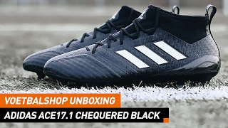 Voetbalshop unboxing   adidas ACE17.1 Chequered Black