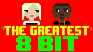 The Greatest [8 Bit Cover Tribute to Sia feat. Kendrick Lamar] - 8 Bit Universe