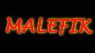 MALEFIK •~Is Just A GoodBye~•