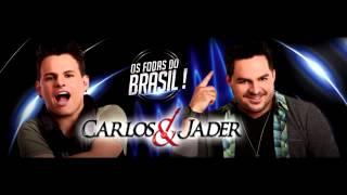 Carlos e Jader - Piriguete Sertaneja (Lançamento 2013)