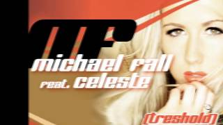 Michael Fall Feat. Celeste -  Treshold (When you touch me there)