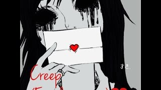 Nightcore - Creep (female version)