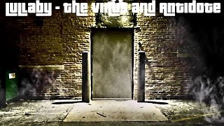 Lullaby - by The Virus and Antidote (Feat. DRG) Reconcile mE (Two1) Intro