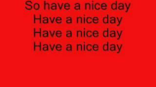 Have a Nice Day - Stereophonics w / lyrics