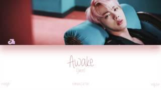 [HAN|ROM|ENG] BTS (Jin) - Awake (Color Coded Lyrics)