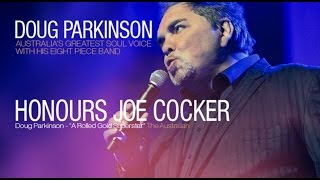 Doug Parkinson Honours Joe Cocker