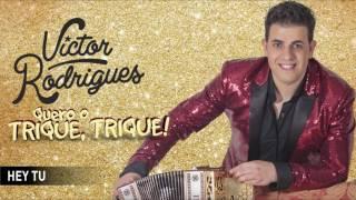 Victor Rodrigues - Hey tu