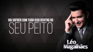 Pago Pra Ver - Léo Magalhães 2015