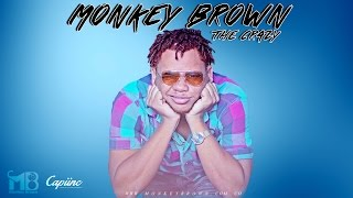 MONKEY BROWN ► PA TRAA [Salsa Choke]