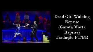 Dead Girl Walking (Reprise) -  Heathers - Tradução PT/BR