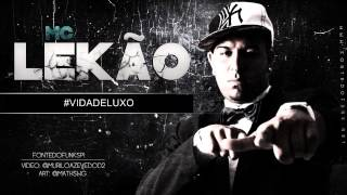 MC Lekão - Vida de Luxo ( Dj Spider ) Fontedofunksp