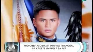 Balitaan: PAO Chief Acosta at kaanak ng tinanggal na kadete umapela sa AFP [03/13/14]