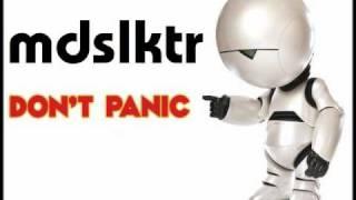 mdslktr - don't panic
