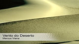 Marcus Viana - Vento no Deserto