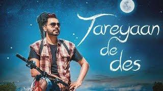 Tareyaan De Des | Prabh gill | Sukh Sanghera | New Punjabi Song 2017