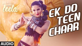 'Ek Do Teen Chaar' Full Song (Audio) | Sunny Leone | Neha Kakkar, Tony Kakkar | Ek Paheli Leela
