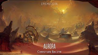 Christian Baczyk - Aurora - Emotional Music | Epic Music VN
