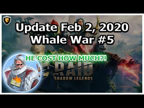 RAID Shadow Legends | Update Feb 2, 2020 | BIGGEST WHALE WAR YET