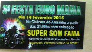 COMEMORAÇÃO DE 25 ANOS DE FAMA SUPER SOM