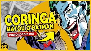 O DIA QUE O CORINGA MATOU O BATMAN | Curiosidades