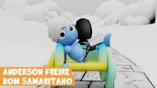 O Bom samaritano - anderson Freire