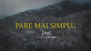 DMC - Pare mai simplu (Hook: Skizzo Skillz)