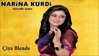 Mesude Zınar - Çiya Blende - (Kürtçe Şarkılar)