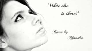 What else is there? Royksopp - Cover by Chandra