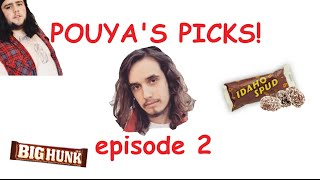 Pouya's Picks Episode #2