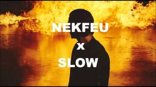 Nekfeu x Slow - 777 [remix]