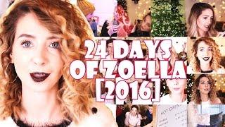 24 DAYS OF ZOELLA [2016] | FAN EDIT