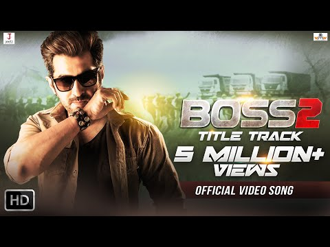 BOSS 2 TITLE TRACK Lyrics – Arijit Singh, Jeet