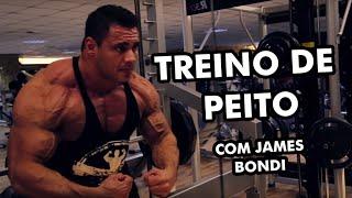 TREINO DE PEITO COM JAMES BONDI