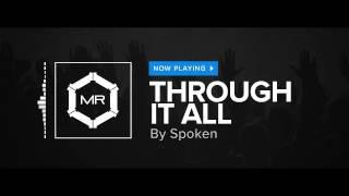 Spoken - Through It All [HD]