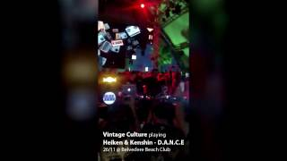 Vintage Culture playing D.A.N.C.E from Heiken & Kenshin