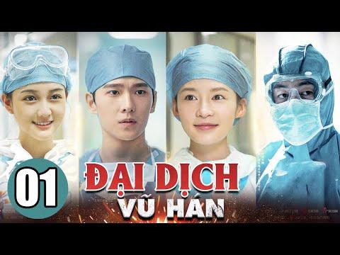 Phim Trung Quốc Mới Nhất   Đại Dịch Vũ Hán Tập 1   Phim Bộ Trung Quốc Thuyết Minh